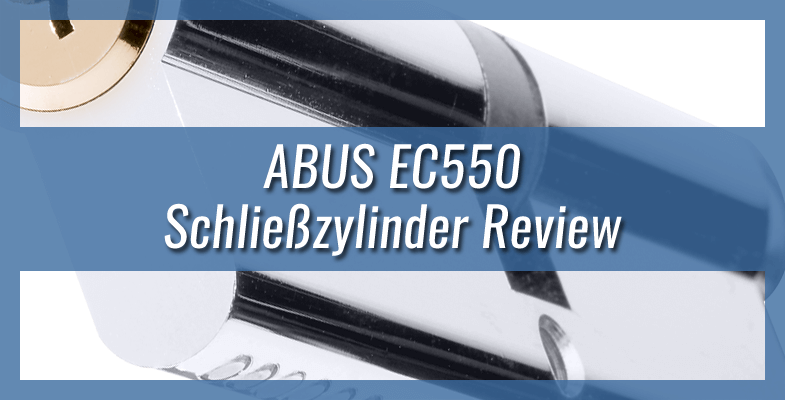 ABUS EC550 Schließzylinder Review