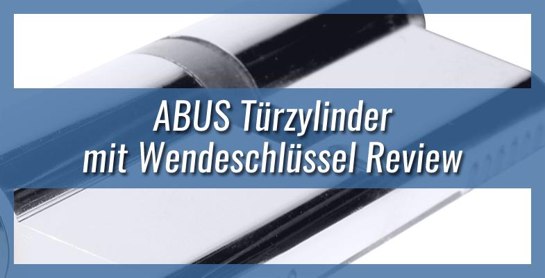 ABUS Türzylinder mit Wendeschlüssel Review
